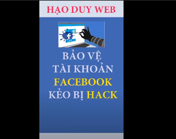 Cách bảo vệ tài khoản Facebook Tránh Bị HACK